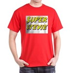Super stevie Dark T-Shirt