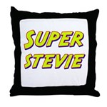 Super stevie Throw Pillow