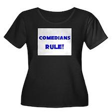 Comedians Rule! T