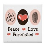 Peace Love Forensics Tile Coaster