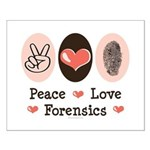 Peace Love Forensics Small Poster