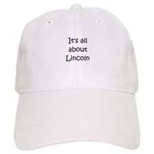 Cute Lincoln Baseball Cap