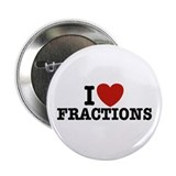 "I Love Fractions 2.25"" Button"
