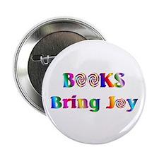 "Books Bring Joy 2.25"" Button"