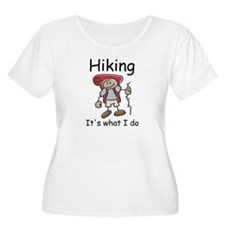Hiking, it's what I do T-Shirt