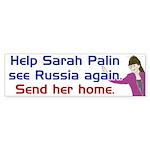 Help Sarah Palin See Russia Again Bumper Sticker