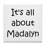 Cool Madalyn Tile Coaster