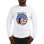 President O Patriotic Long Sleeve T-Shirt