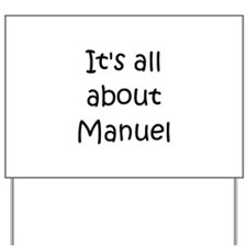 Unique Manuel Yard Sign