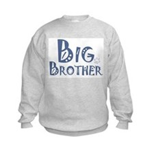 I'm the Big Brother Sweatshirt
