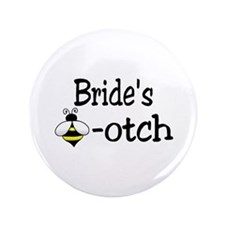 "Bride's Beeotch 3.5"" Button"