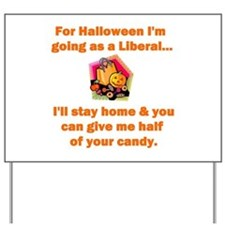 Halloween Liberal Yard Sign