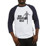 Old Sprinters Rule Baseball Jersey