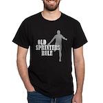 Old Sprinters Rule Dark T-Shirt