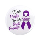 "I Wear Purple For My Great Grandpa 18 (AD) 3.5"" Bu"