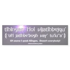 I Speak Klingon Bumper Bumper Sticker