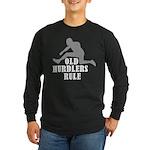 Old Sprinters Rule Long Sleeve Dark T-Shirt