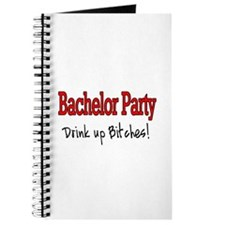 Bachelor Party (Drink Up Bitches) Journal