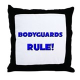 Bodyguards Rule! Throw Pillow