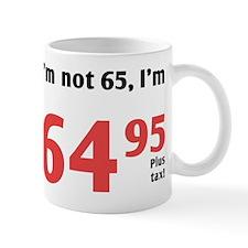 Funny Tax 65th Birthday Small Mugs