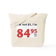 Funny Tax 85th Birthday Tote Bag
