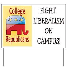 Fight Liberalism Yard Sign
