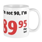 Funny Tax 90th Birthday Mug