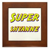 Super shyanne Framed Tile