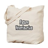 """Future Veterinarian"" Tote Bag"