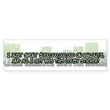 Funny Economic Bailout Bumper Bumper Sticker