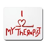 my therapist Mousepad