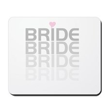 Faded Gray Text Bride Mousepad