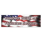 Homeless Security Bumper Sticker