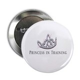 """Princess in Training"" Button"