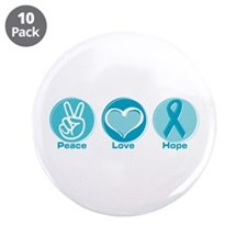 "Peace Love Teal Hope 3.5"" Button (10 pack)"