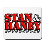 Stan &amp;amp; Haney Mousepad