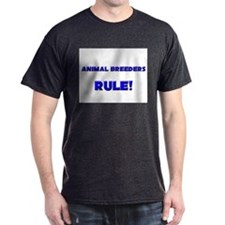 Animal Breeders Rule! T-Shirt