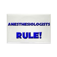 Anesthesiologists Rule! Rectangle Magnet