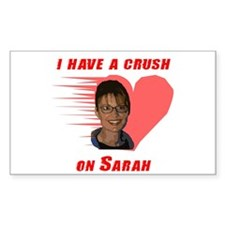 I have a crush on Sarah (with Rectangle Decal