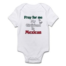 Pray for me my girlfriend is Mexican Infant Bodysu