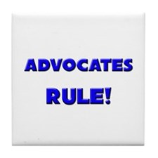 Advocates Rule! Tile Coaster