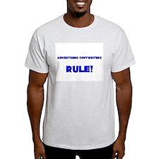 Advertising Copywriters Rule! T-Shirt