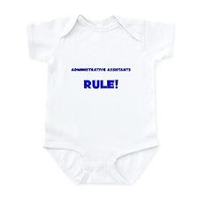 Administrative Assistants Rule! Infant Bodysuit