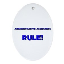 Administrative Assistants Rule! Oval Ornament