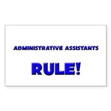 Administrative Assistants Rule! Decal