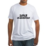 SUPER GRANDMOTHER Fitted T-Shirt