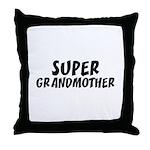 SUPER GRANDMOTHER Throw Pillow