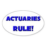 Actuaries Rule! Oval Decal