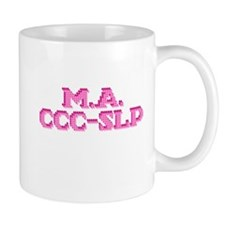 M.A. CCC-SLP Mug