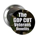 The GOP Cut Veterans Benefits (10 Buttons)